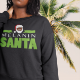 The Melanin Santa Fleece Crew Sweat Shirt